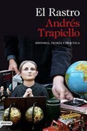 descargar epub El rastro – Autor Andrés Trapiello