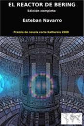 descargar epub El reactor de Bering – Autor Esteban Navarro gratis
