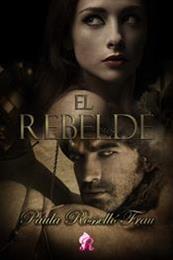 descargar epub El rebelde – Autor Paula Rosselló Frau