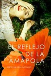 descargar epub El reflejo de la amapola – Autor Merche Maldonado