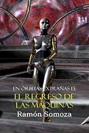 descargar epub El regreso de las máquinas – Autor Ramón Somoza gratis