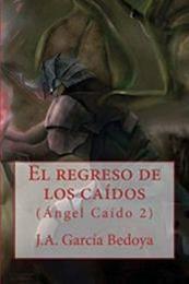 descargar epub El regreso de los caídos – Autor J.A. García Bedoya