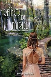 descargar epub El reino de Fairiel: Universos paralelos – Autor Evelyn Diaz Scifo gratis