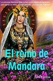 descargar epub El reino de Mandara – Autor Karla Cristina Espinosa Ceja