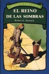 descargar epub El reino de las sombras – Autor Robert E. Howard