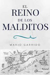 descargar epub El reino de los malditos – Autor Mario Garrido Espinosa