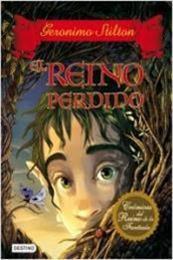 descargar epub El reino perdido – Autor Gerónimo Stilton gratis