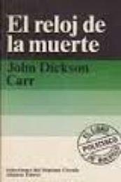 descargar epub El reloj de la muerte – Autor John Dickson Carr gratis
