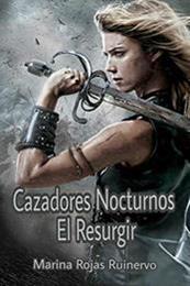 descargar epub El resurgir – Autor Marina Rojas Ruinervo gratis