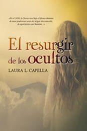 descargar epub El resurgir de los ocultos – Autor Laura L. Capella