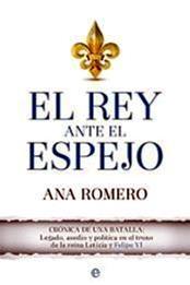 descargar epub El rey ante el espejo – Autor Ana Romero gratis