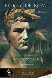 descargar epub El rey de Nemi: El juicio de Calígula – Autor Sandra Parente