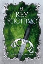 descargar epub El rey fugitivo – Autor Jennifer A. Nielsen