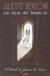descargar epub El rubí de Juana La Loca – Autor Juliette Benzoni