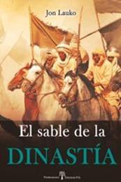 descargar epub El sable de la dinastía – Autor Jon Lauko gratis