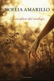 descargar epub El sacrificio del verdugo – Autor Noelia Amarillo gratis