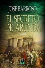 descargar epub El secreto de Arunda – Autor José Barroso