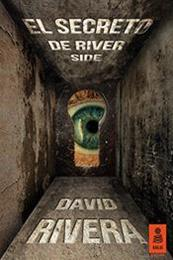 descargar epub El secreto de River Side – Autor David Rivera