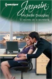 descargar epub El secreto de la secretaria – Autor Michelle Douglas