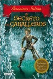 descargar epub El secreto de los caballeros – Autor Gerónimo Stilton gratis