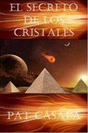 descargar epub El secreto de los cristales – Autor Pat Casalà gratis