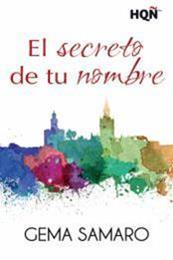 descargar epub El secreto de tu nombre – Autor Gema Samaro