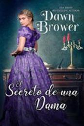 descargar epub El secreto de una dama – Autor Dawn Brower gratis