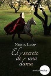 descargar epub El secreto de una dama – Autor Nuria Llop