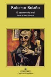 descargar epub El secreto del mal – Autor Roberto Bolaño