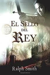 descargar epub El sello del rey – Autor Ralph Smith
