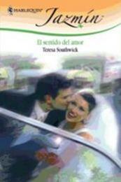 descargar epub El sentido del amor – Autor Teresa Southwick gratis