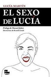 descargar epub El sexo de Lucía – Autor Lucía Martín