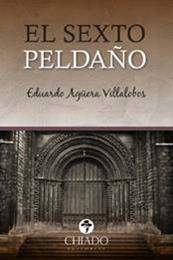 descargar epub El sexto peldaño – Autor Eduardo Agüera Villalobos gratis