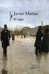 descargar epub El siglo – Autor Javier Marías