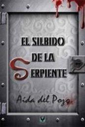 descargar epub El silbido de la serpiente – Autor Aída del Pozo gratis