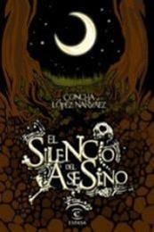 descargar epub El silencio del asesino – Autor Concha López Narváez