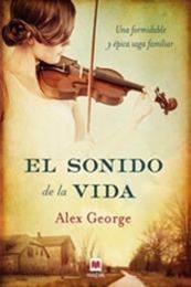 descargar epub El sonido de la vida – Autor Alex George