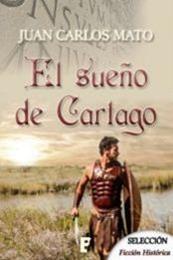 descargar epub El sueño de Cartago – Autor Juan Carlos Mato Amaya gratis