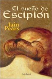 descargar epub El sueño de Escipión – Autor Iain Pears gratis