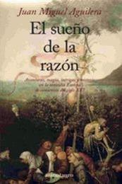 descargar epub El sueño de la razón – Autor Juan Miguel Aguilera