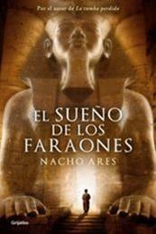 descargar epub El sueño de los faraones – Autor Nacho Ares