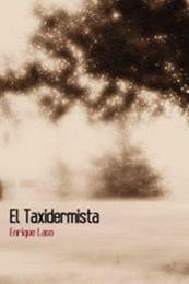 descargar epub El taxidermista – Autor Enrique Laso