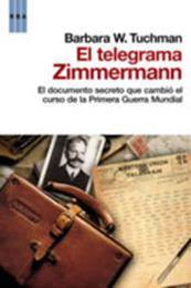 descargar epub El telegrama Zimmermann – Autor Barbara W. Tuchman