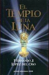 descargar epub El templo de la luna – Autor Fernando J. López del Oso gratis