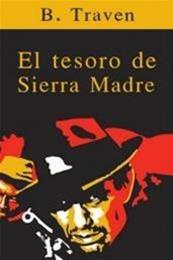 descargar epub El tesoro de Sierra Madre – Autor B. Traven gratis