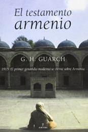 descargar epub El testamento armenio – Autor G.H. Guarch
