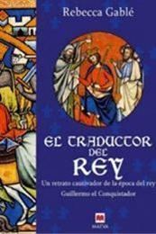 descargar epub El traductor del rey – Autor Rebecca Gablé