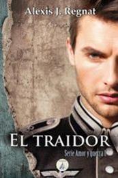 descargar epub El traidor – Autor Alexis J. Regnat gratis