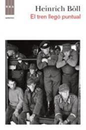 descargar epub El tren llegó puntual – Autor Heinrich Böll gratis