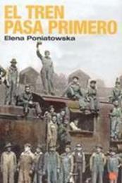 descargar epub El tren pasa primero – Autor Elena Poniatowska